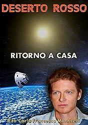 Deserto rosso - Ritorno a casa (Italian Edition)