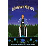 Ogimawkwe Mitigwaki (Queen of the Woods) (American Indian Studies)
