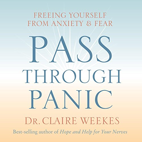 Pass Through Panic: Freeing Yourself from Anxiety