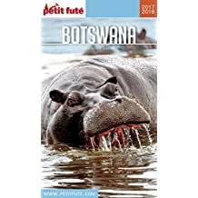 BOTSWANA 2017/2018 Petit Futé (Country Guide)
