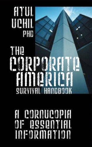 The Corporate America Survival Handbook: A Cornucopia of Essential Information