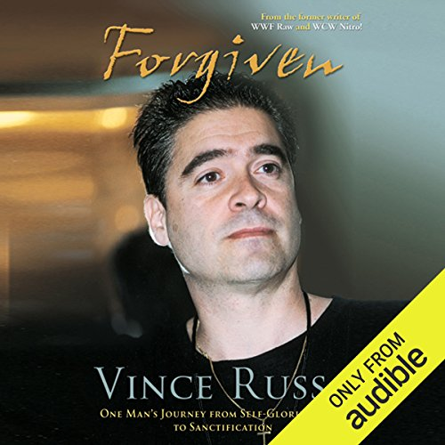 Forgiven: One Man's Journey from Self-Glorification to Sanctification by Audible Studios