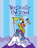 Vertically Inclined, Mary Kassian, 0633095257
