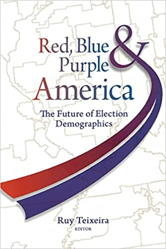 Purple America Map.Red Blue And Purple America The Future Of Election Demographics