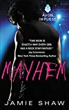 Mayhem: Mayhem Series #1 (Mayhem Book)