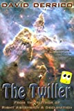 Front cover for the book The Twiller by David Derrico
