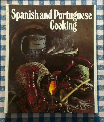 Round the World Cooking Library Spanish and Portuguese Cooking by Alejandro Domeneck