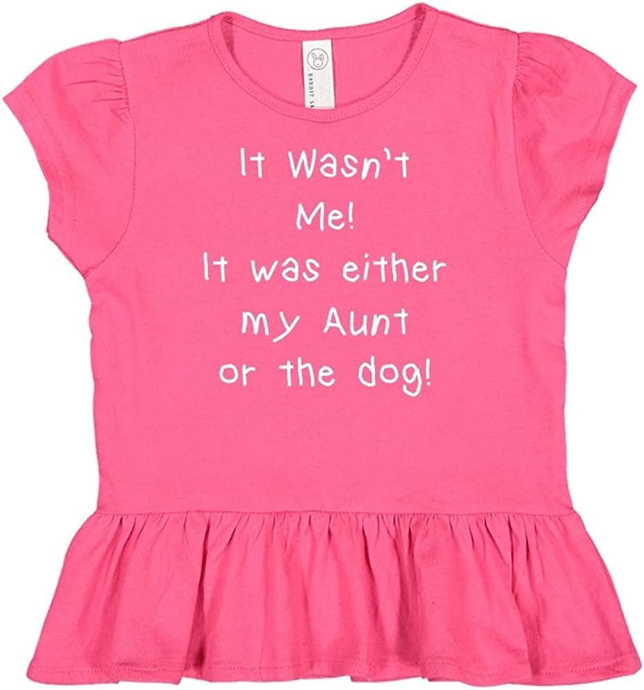 Mashed Clothing It Wasnt Me Toddler//Kids Ruffle T-Shirt It was Either My Aunt Or The Dog