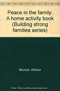 Paperback Peace in the Family Book