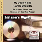My Double and How He Undid Me | Edward Everett Hale