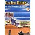 Brazilian Rhythms for Guitar: Samba, Bossa Nova, Choro, Baiao, Frevo, and Other Brazilian Styles, Book and CD