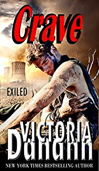 CRAVE (Exiled Book 2) by [Danann, Victoria]