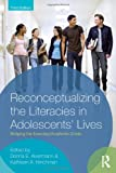 Reconceptualizing the Literacies in Adolescents' Lives, , 0415892910
