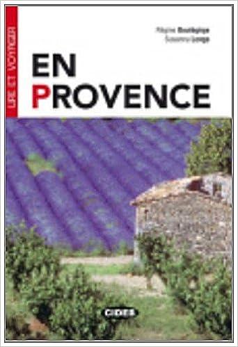 Télécharger en ligne Lire ET Voyager: En Provence - Book pdf, epub ebook