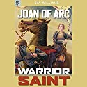 Sterling Point Books: Joan of Arc: Warrior Saint Audiobook by Jay Williams Narrated by Jessica Almasy