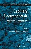 Capillary Electrophoresis : Methods and Protocols, , 1588295397
