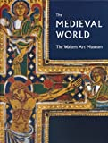 The Medieval World, Martina Bagnoli and Kathryn B. Gerry, 1904832962