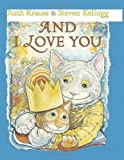 Image of And I Love You by Ruth Krauss (2010-10-01)