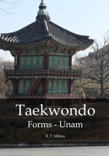 Taekwondo Forms - Unam [Milnes, B T] (Tapa Blanda)