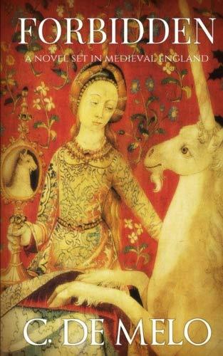 Forbidden: A Novel Set in Medieval England