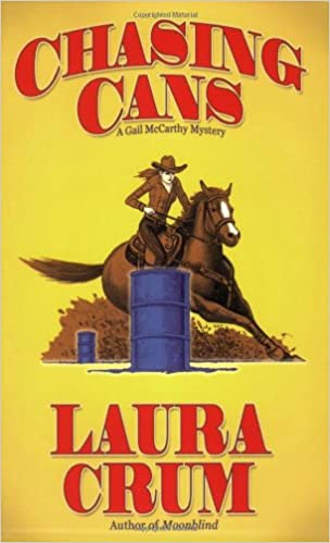 Download free books in pdf Chasing Cans: A Gail McCarthy Mystery PDF PDB CHM 1880284944 by Laura Crum