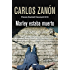 Marley estaba muerto (SERIE NEGRA) (Spanish Edition)