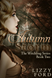 Autumn Storm (Witchling Series Book 2)
