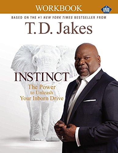INSTINCT Christian Workbook (UMI) - Td Jakes Instinct