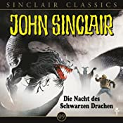 Die Nacht des schwarzen Drachen (John Sinclair Classics 9) | Jason Dark