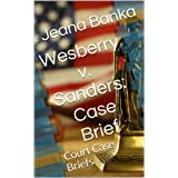 Wesberry v. Sanders: Case Brief (Court Case Briefs)