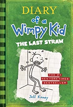 The Last Straw (Diary of a Wimpy Kid, Book 3) by [Kinney, Jeff]