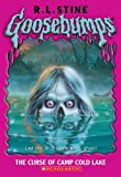 Curse of the Camp Cold Lake, R. L. Stine, 1417682353