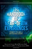 The Handbook of Near-Death Experiences: Thirty Years of Investigation, Books Central