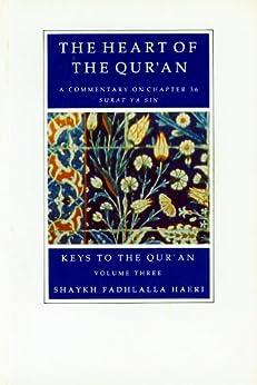 The Heart of the Qur'an (Keys to the Qur'an Book 3) (English Edition) por [Haeri, Shaykh Fadhlalla]