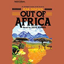 Out of Africa Audiobook by Isak Dineson Narrated by Julie Harris