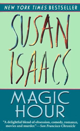 Magic Hour by Susan Isaacs