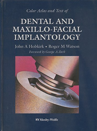 Color Atlas and Text of Dental and Maxillo-Facial Implantology