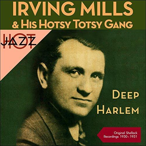 Deep Harlem - And Harlem Irving