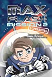 Max, explosive escapologist and master magician, is back for his second mission—and it's out of this world! The Department for Extraordinary Activity tells Max that there's a vicious alien race preparing for a revenge attack on Earth, and he must bla...
