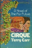 Cirque, Terry Carr, 0672520141