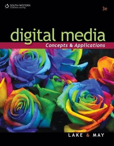 Digital Media: Concepts and Applications (Digital Video Production)