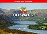 A Boot Up Ullswater: 10 Leisure Walks of Discovery