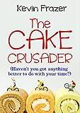The Cake Crusader