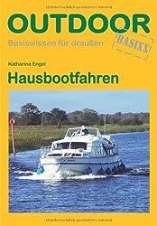 Hausbootfahren: Basiswissen für draußen von Katharina Engel (2012) Broschiert