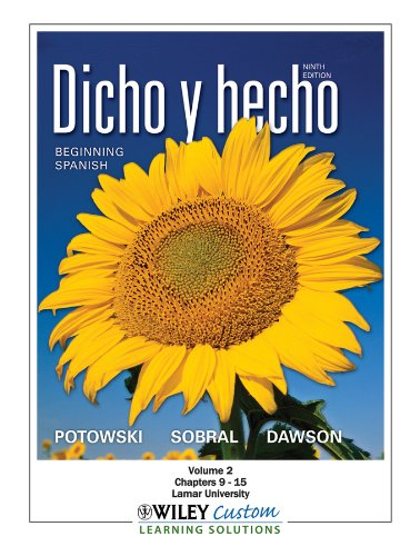 Read pdf dicho y hecho 9th edition volume 1 chapters 1-8 for lamar.