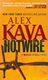 img - for Hotwire (Maggie O'Dell Novels) by Alex Kava (2012-03-27) book / textbook / text book