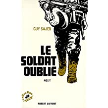 Le Soldat oublié (Vécu) (French Edition)