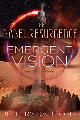 Emergent Vision: The Babel Resurgence - Book 1