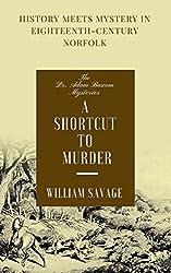A Shortcut to Murder (The Dr Adam Bascom Mysteries Book 3)