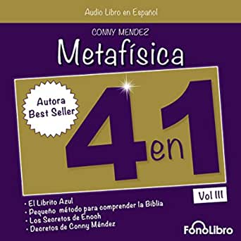 Metafísica 4 En 1 Vol Iii Metaphysics 4 In 1 Vol 3 Audible Audio Edition Conny Mendez Isabel Vara Fonolibro Inc Audible Audiobooks